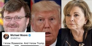 Moore, Trump and Roseanne
